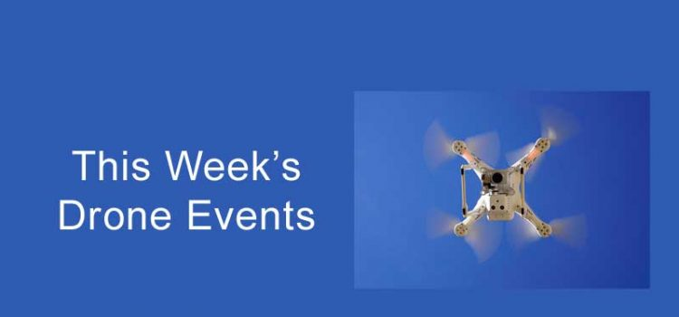 This Week's Drone Events